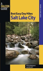Salt Lake City : The World's Best Outdoor Travel Experiences - Brian Brinkerhoff