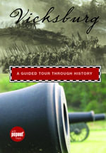 Vicksburg : A Guided Tour through History - Mike Sigalas