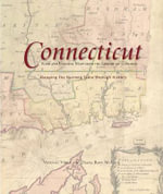 Connecticut: Mapping the Nutmeg State Through History : Rare and Unusual Maps from the Library of Congress - Vincent Virga