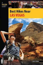 Las Vegas : Falcon Guides Best Hikes Near - Bruce Grubbs