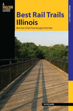 Best Rail Trails Illinois : More than 40 Rail Trails throughout the State - Ted Villaire
