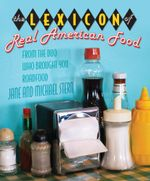 Lexicon of Real American Food - Jane Stern