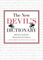 New Devil's Dictionary : A New Version of the Cynical Classic - Rhoda Koenig