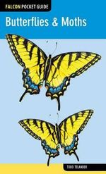 Falcon Pocket Guide : Butterflies & Moths - Todd Telander