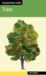 Falcon Pocket Guide : Trees - Todd Telander