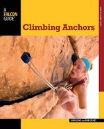 Climbing Anchors - John Long