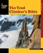 The Trad Climber's Bible - John Long