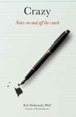 Crazy : Notes On and Off the Couch - Rob Dobrenski