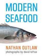 Modern Seafood - Nathan Outlaw