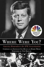 Where Were You? : America Remembers the JFK Assassination