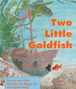 Two Little Goldfish - Jenny Giles