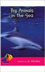 Rigby Sails Emergent : Student Reader Big Animals in the Sea - Various