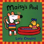 Maisy's Pool : Maisy Books (Paperback) - Lucy Cousins