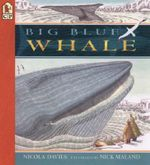 Big Blue Whale : Read and Wonder (Paperback) - Nicola Davies