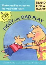 Piggy and Dad Play : Brand New Readers - David Martin