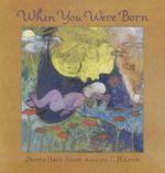 When You Were Born - Dianna Hutts Aston