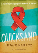 Quicksand : HIV/AIDS in Our Lives - Anonymous