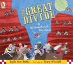 The Great Divide  :  A Mathematical Marathon - Dayle Ann Dodds