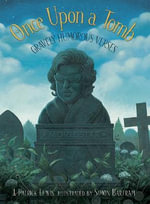Once Upon a Tomb : A Collection of Gravely Humorous Verses - J Patrick Lewis