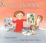 Two Homes - Claire Masurel