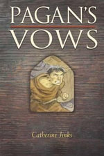 Pagan's Vows : Pagan Chronicles (Hardcover) - Catherine Jinks
