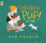 Let's Get a Pup! Said Kate - Bob Graham