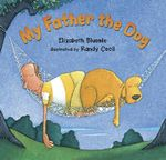 My Father, the Dog - Elizabeth Bleumle