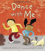 Dance With Me : Sports Stories and Photographs - Charles R., Jr. Smith