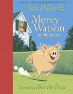 Mercy Watson to the Rescue : Mercy Watson (Hardcover) - Kate DiCamillo