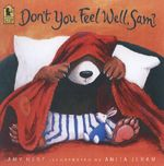 Don't You Feel Well, Sam? - Amy Hest