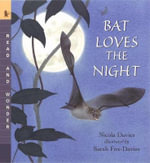 Bat Loves the Night : Read and Wonder (Paperback) - Nicola Davies