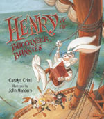Henry and the Buccaneer Bunnies : Scholastic Readers Level 1 - Carolyn Crimi