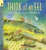 Think of an Eel - Karen Wallace