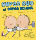 Super Sue at Super School : How to Train Your Dragon Series : Book 8 - Cressida Cowell
