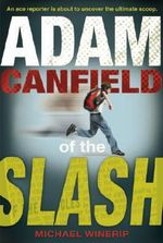 Adam Canfield of the Slash - Michael Winerip