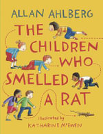 The Children Who Smelled a Rat - Allan Ahlberg