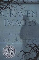 Graven Images - Paul Fleischman