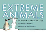 Extreme Animals : The Toughest Creatures on Earth - Nicola Davies