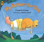 My Father the Dog - Elizabeth Bluemle