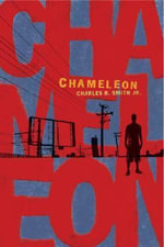 Chameleon : The Story of Muhammad Ali - Charles R Smith
