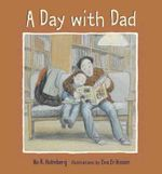 A Day with Dad - Bo R. Holmberg