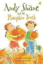 Andy Shane and the Pumpkin Trick - Jennifer Richard Jacobson
