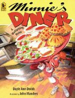 Minnie's Diner : A Multiplying Menu - Dayle Ann Dodds
