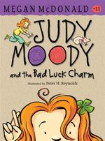 Judy Moody and the Bad Luck Charm - Megan McDonald