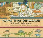 Name That Dinosaur : A Puzzle Adventure - Amelia Edwards