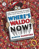 Where's Waldo? Now - Martin Handford