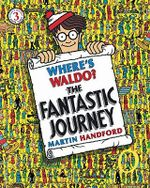 Where's Waldo? the Fantastic Journey - Martin Handford