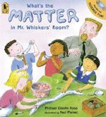 What's the Matter in Mr. Whiskers' Room? - Michael Elsohn Ross
