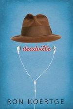 Deadville - Ron Koertge