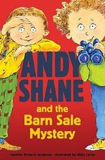 Andy Shane and the Barn Sale Mystery - Jennifer Jacobson